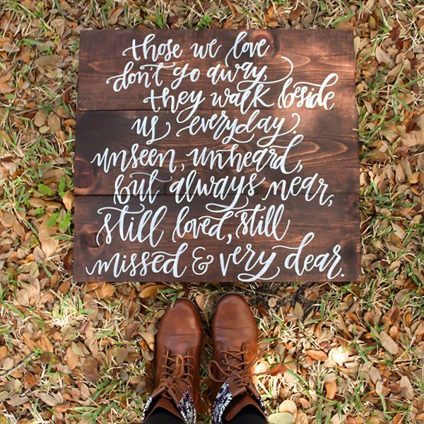 "Honor those who can only be present at your wedding in spirit with this beautifully rustic memorial plaque, elegantly calligraphed with a poignant message: ""Those we love don't go away; they walk beside us every day. Unseen, unheard, but always near, still loved, still missed and very dear."" This plaque can be customized with your own commemorative wording, and different stains are available upon request."