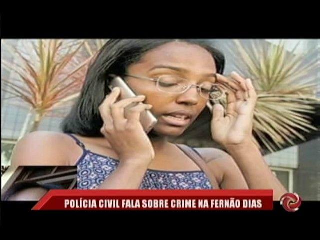 INVESTIGAÇÃO   Policia civil fala sobre crime na Fernão Dias