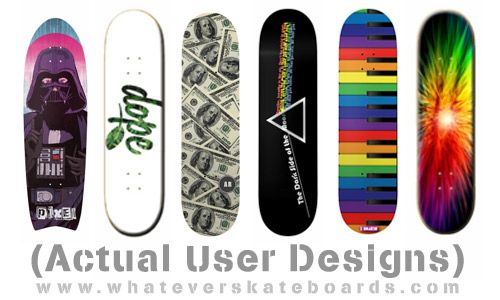 Create a custom skateboard! Design your own custom skateboards and put any of your photos, images, text, fonts, or quotes on a custom skateboard! We'll print whatever you want on your skateboard so go nuts with the designs and create the coolest custom skateboard you can think of. When you have the perfect skateboard graphic we'll print and ship you your custom skateboard. Its that easy to get a custom skateboard and custom skateboard from Whatever Skateboards!