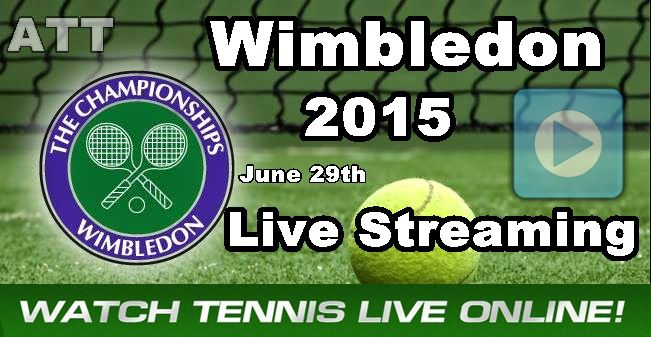 Wimbledon 2015 Live Streaming Tennis Channel Live Scores Online TV Live HD.Watch Wimbledon live Matches Results,Scores Espn.Wimbledon live stream 2015 US.