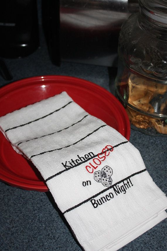 Embroidered  Kitchen Towel- Kitchen Closed on BUNCO Night-Striped Towel-SALE