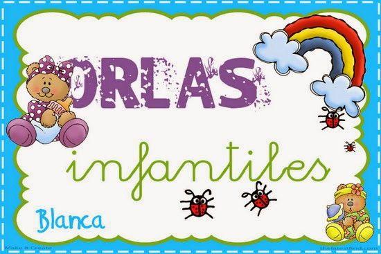 Actividades para Educación Infantil: ESPECIAL ORLAS 2014