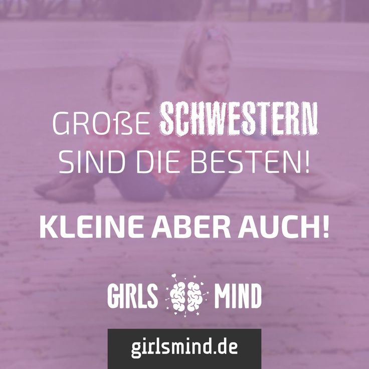 Große Schwestern sind die besten! Kleine aber auch!