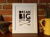 Wall Art Print Dream Big Little One Quote  TradeMe New Zealand  SHE ACED IT LIMITED Trading as Golden Ace Works