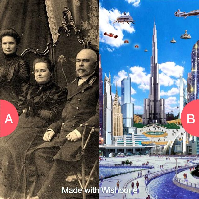 Would you tavel to the past or future to see your ancestors? Click here to vote @ http://getwishboneapp.com/share/598761