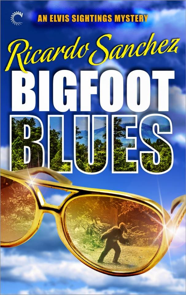 Mythical Books: what are the chances? - Bigfoot Blues (An Elvis Sightings Mystery #2) by Ricardo Sanchez