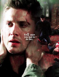 "Supernatural dean mark of cain ""tell me you had to do this"""