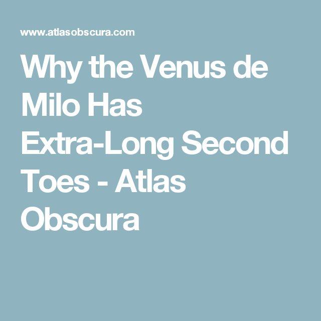 Why the Venus de Milo Has Extra-Long Second Toes - Atlas Obscura