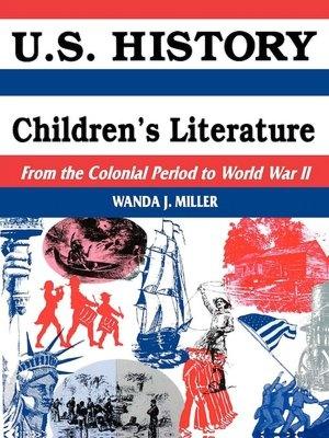 U.S. History Through Children's Literature