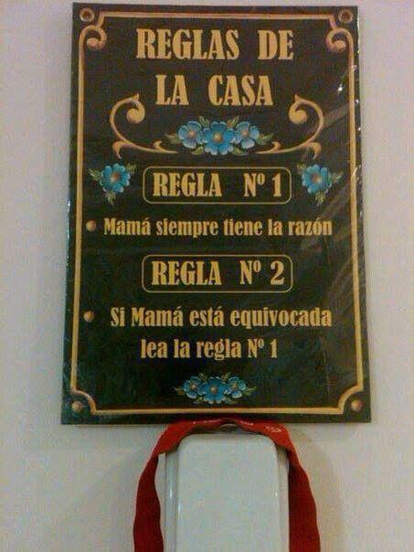 Reglas de la casa: Breast, Home, The Reason, Frases Mama, Mi Casa, Rule, The Rule, Day, Rules