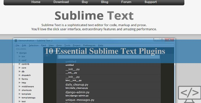 Sublime text is one of the most useful text editors available right now. It helps in increasing efficiency with less effort. It can be downloaded and evaluated for free anytime. An essential element is the user interface which is simple and easy to understand.  The features enable programmers to be more productive. Here we will discuss the ten essentials plugins; that simplifies the life of a developer on a daily basis. Let's talk more on the topic below.