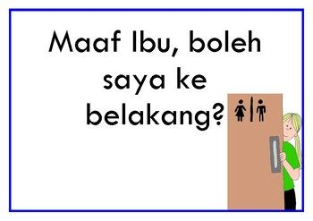 Two simple posters in bahasa Indonesia (Indonesia) for personal or classroom use.  One to model asking to get a drink, the other to model asking to go to the toilet.Print one off for each classroom!  Pak for male teachers, Ibu for female.Cannot be resold, not for commercial use.Clip Art by Rebekah Brockhttp://www.teacherspayteachers.com/Store/Rebekah-Brock