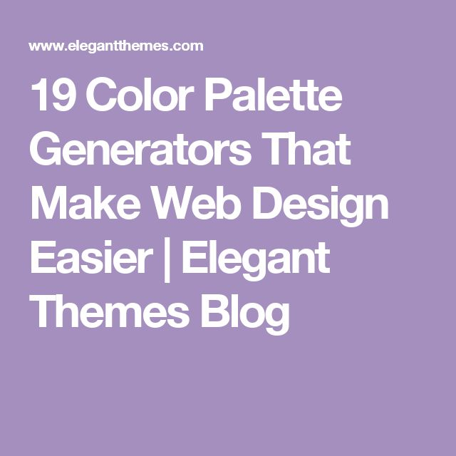 17 best ideas about palette generator on pinterest color