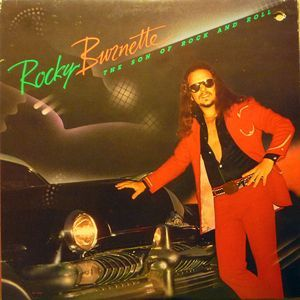 Rocky Burnette - The Son Of Rock And Roll (1979)