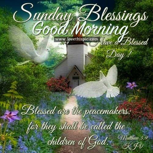 Sunday Blessings, Good Morning