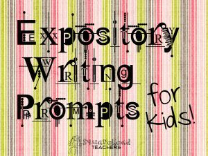 Expository Prompts~  This resource has great prompts for elementary and middle school age students.  It also provides a good overview of expository writing!