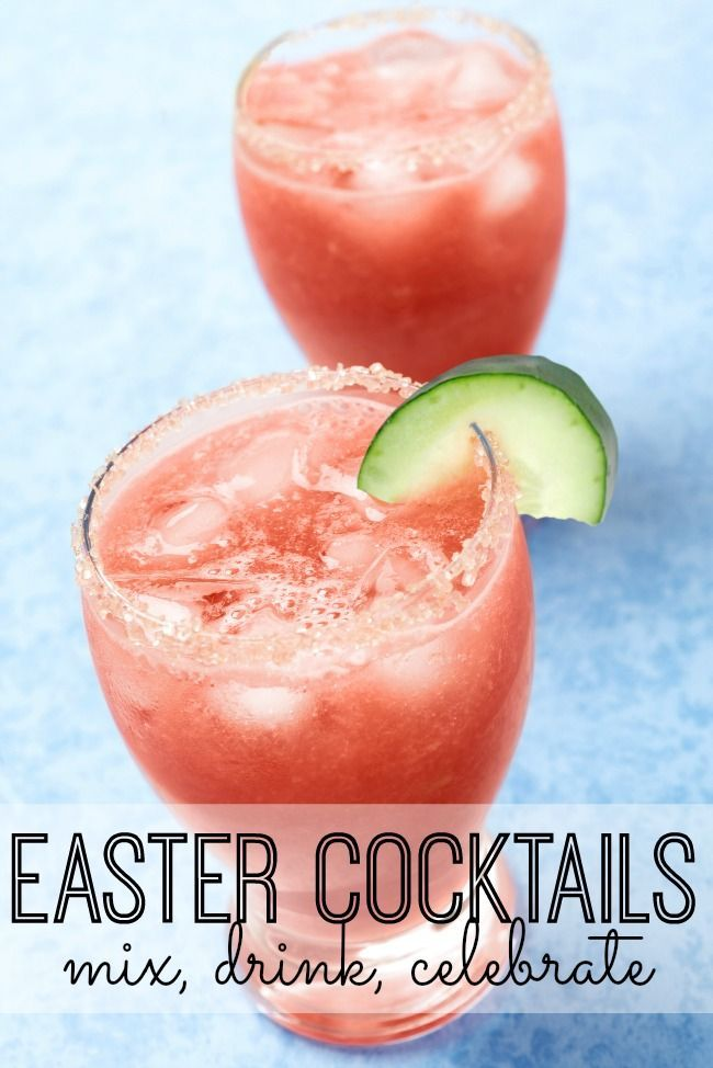 Super fun and delicious Easter cocktails that will get your bunny tail shaking and the chickadee in you chirping!