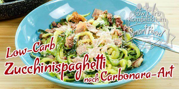 Zucchinispaghetti Carbonara - Die klassischen Spaghetti Carbonara gibt es in der leckeren Low Carb Version als Zucchinispaghetti nach Carbonara-Art