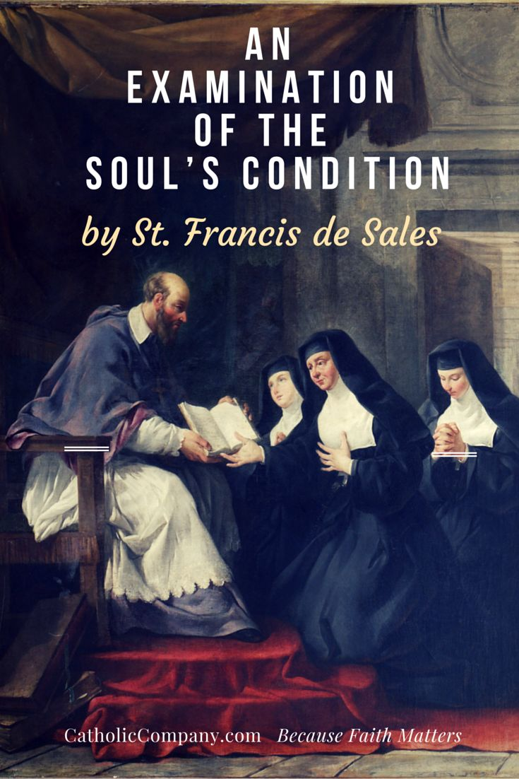 EXAMINATION OF THE SOULS CONDITION AS REGARDS GOD by St. Francis de Sales