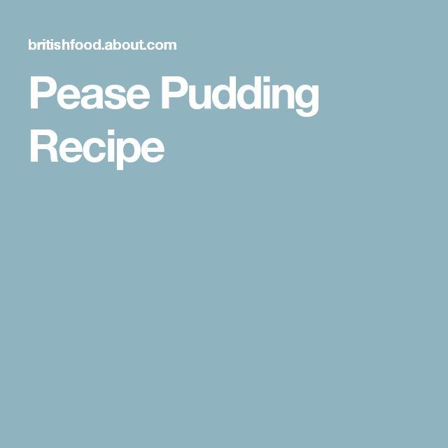 Pease Pudding Recipe