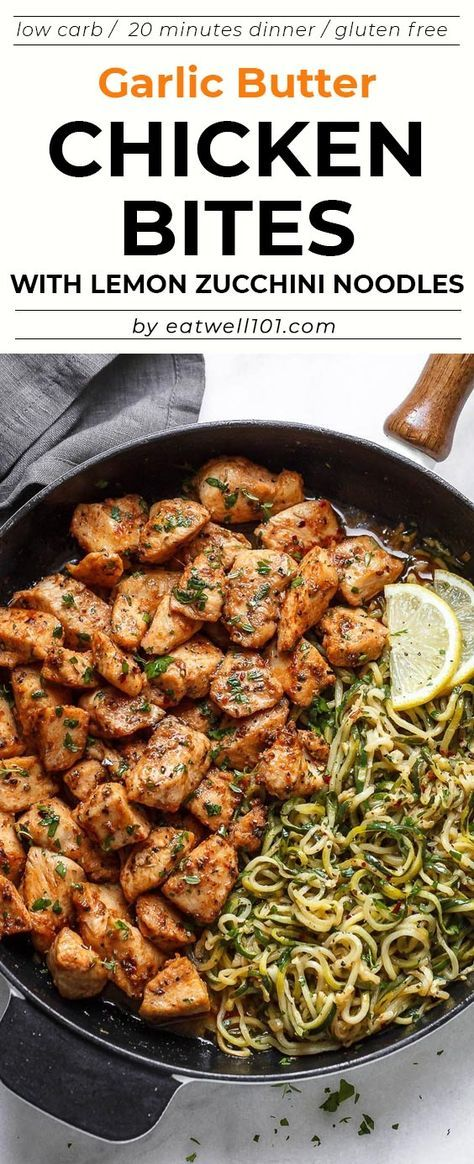 Garlic Butter Chicken Bites with Lemon Zucchini Noodles