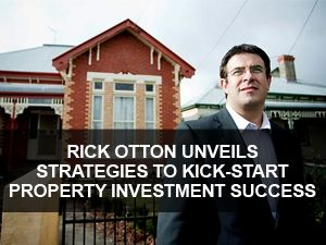Real estate strategist, Rick Otton, has warned that any investor serious about securing long-term wealth through non-traditional ways of buying and selling property must be adaptable, dynamic and have the resilience to overcome failure. Mr Otton shared some of his real estate millionaire secrets during a Creative Real Estate iTunes podcast, which also featured one of his long-time Australian students Wayne Revell.