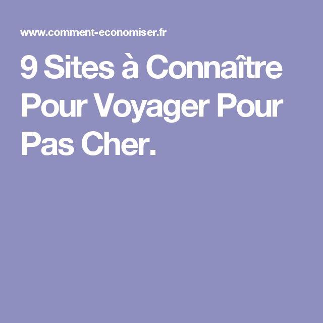 9 Sites à Connaître Pour Voyager Pour Pas Cher.