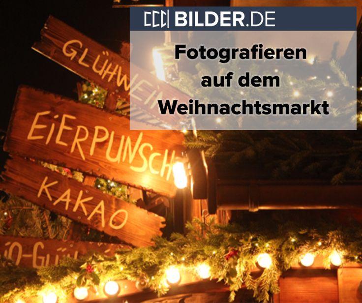 Um auch zur Weihnachtszeit tolle Fotos zu schießen, hier ein Artikel zum Fotografieren auf dem Weihnachtsmarkt. So werden auch deine Fotos in schummerigen Licht großartig! #Weihanchten #Fotografie #schummeriges #Licht #BilderDE