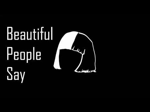 SIA BEATIFUL PEOPLE SAY REMIX