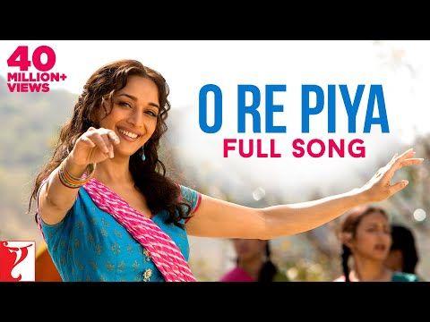 O Re Piya Full Song Aaja Nachle Madhuri Dixit Rahat Fateh Ali Khan Salim Sulaiman Jaideep Youtube In 2020 Songs Rahat Fateh Ali Khan Romantic Songs Video