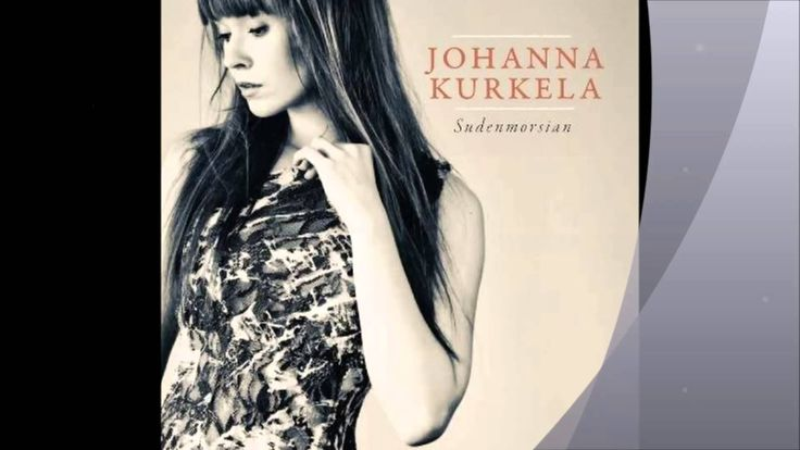The Finnish Song Bird Johanna Kurkela together with Juha Tapio - Muita Enemmän, He's More For Me Than Any Other