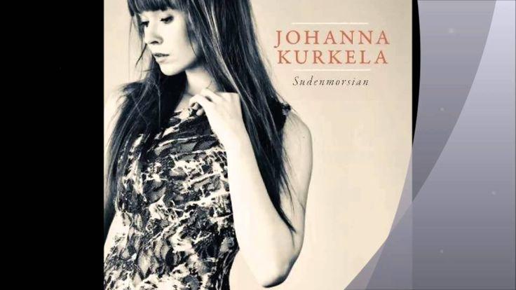 The Finnish Song Bird Johanna Kurkela together with Juha Tapio - Muita Enemmän, He's More For Me Than Any Other