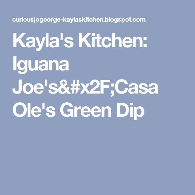 Kaylas Kitchen Iguana Joes Casa Oles