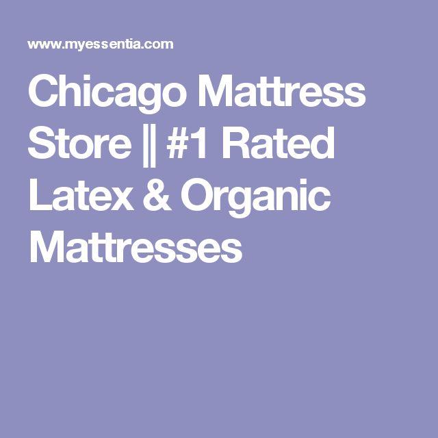 chicago mattress store 1 rated latex u0026 organic mattresses