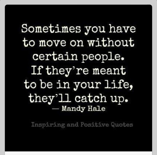 Quotes For Moving On: Motivational Quotes About Moving On