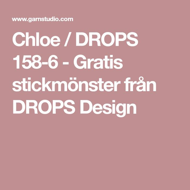 Chloe / DROPS 158-6 - Gratis stickmönster från DROPS Design