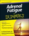 Connecting Intestinal Health to Adrenal Fatigue - For Dummies