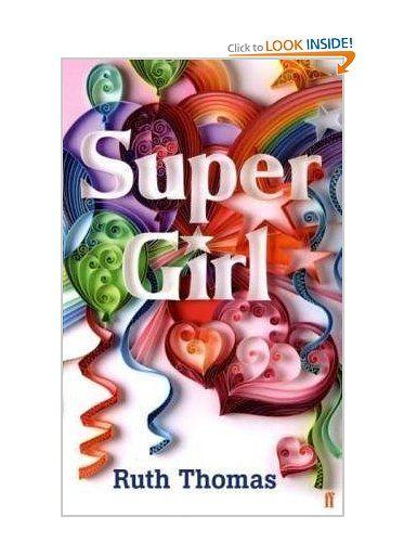 Super Girl: Amazon.co.uk: Ruth Thomas: Books