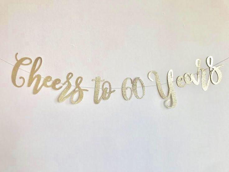 Custom Birthday Banner, Cheers to 60 Years Banner, 60th Birthday Banner, Gold Birthday Banner, Birthday Sign, Gold Birthday Banner by RedWhiteAndBloom on Etsy https://www.etsy.com/listing/588853045/custom-birthday-banner-cheers-to-60