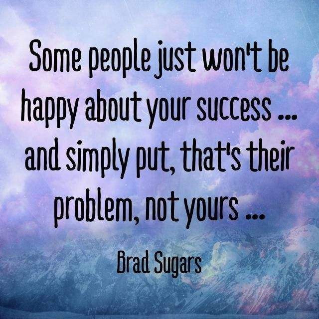 Image result for it must suck to not be happy for your friends success