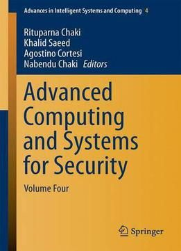 Advanced Computing And Systems For Security: Volume Four (Advances In Intelligent Systems And Computing) PDF