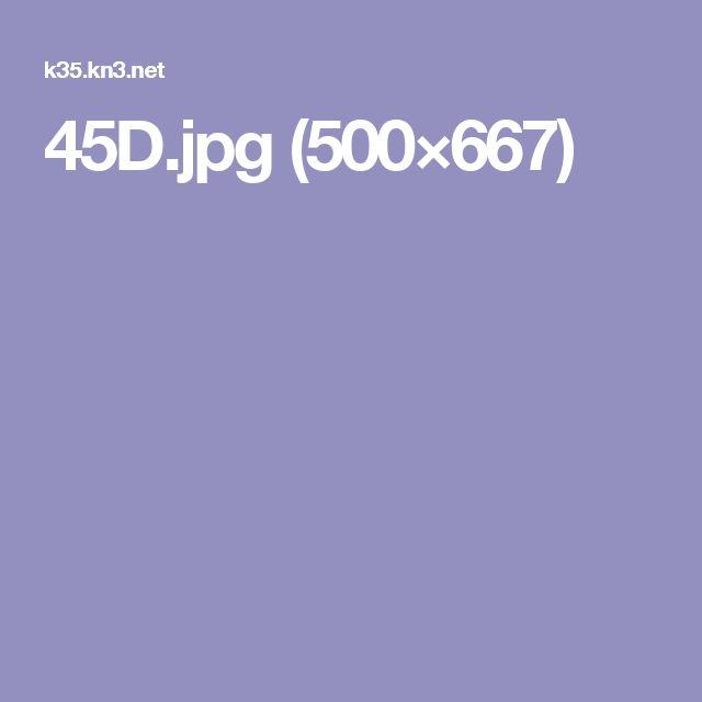 45D.jpg (500×667)