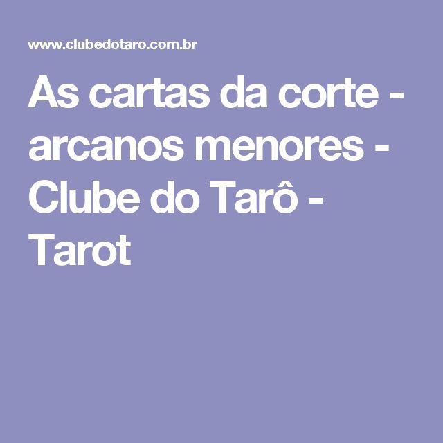 As cartas da corte - arcanos menores - Clube do Tarô - Tarot