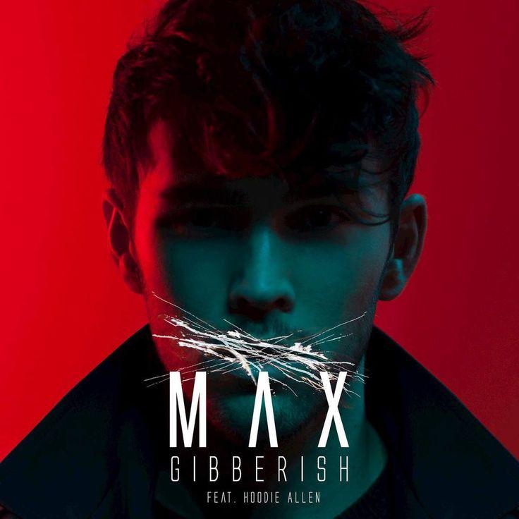 Song Lyrics - Max Schneider-Gibberish (Feat. Hoodie Allen) - Page 1 - Wattpad