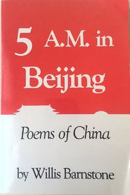 Q. and A.: Willis Barnstone on Translating Mao and Touring Beijing With Allen Ginsberg - NYTimes.com