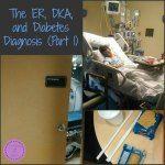 12/13/14 The ER, DKA, and Diabetes Diagnosis (Part 1)