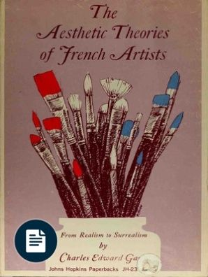 Aesthetic Theories of French Artists From Realism to Surrealism