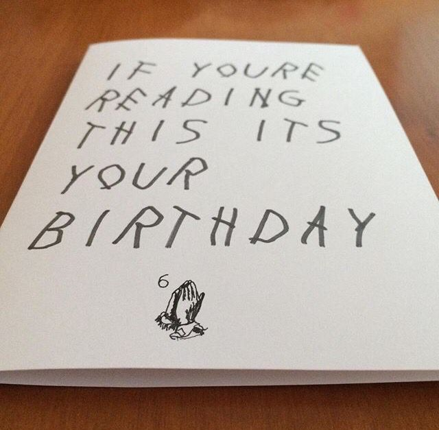 Drake, 'If You're Reading This It's Too Late' Birthday