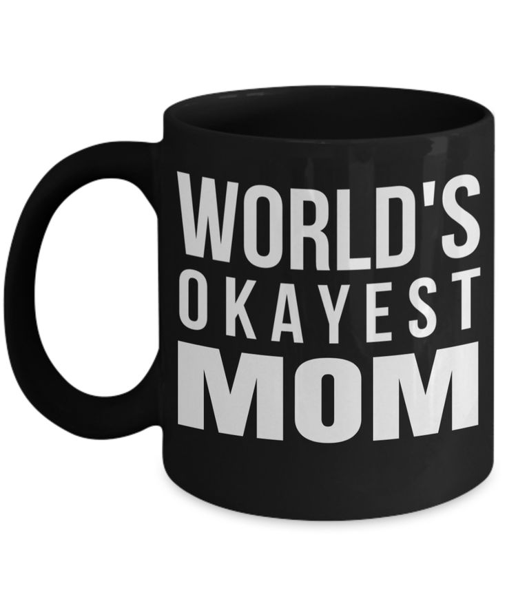 Funny Coffee Mugs For Mom -best Mom Mugs Coffee - Mom Coffee Mug-cheap Gift Ideas For Mom - Funny Gifts For Mom - Birthday Gift Mom - Mugs For Mom - Worlds Okayest Mom Black Mug