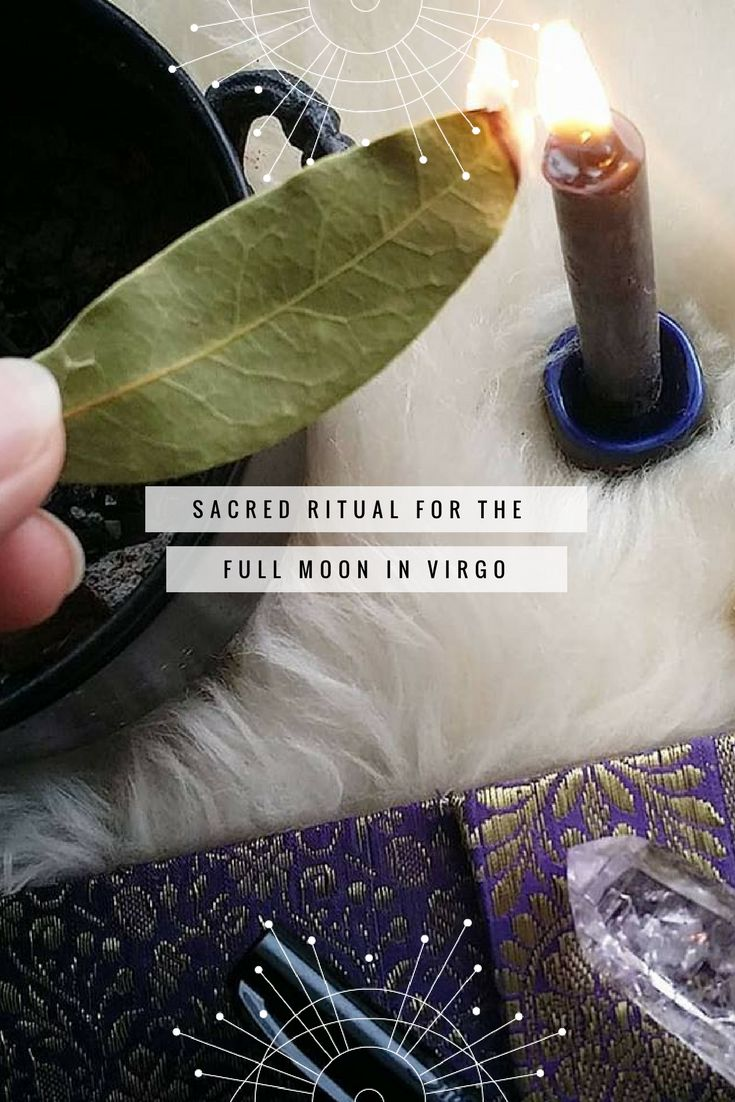 Sacred Ritual for the Full Moon in Virgo on March 1, 2018!
